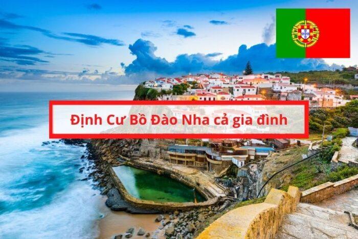 Đầu tư Định cư Bồ Đào Nha cả gia đình