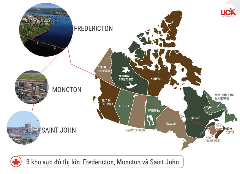 ba khu vực đô thị lớn: Fredericton, Moncton và Saint John