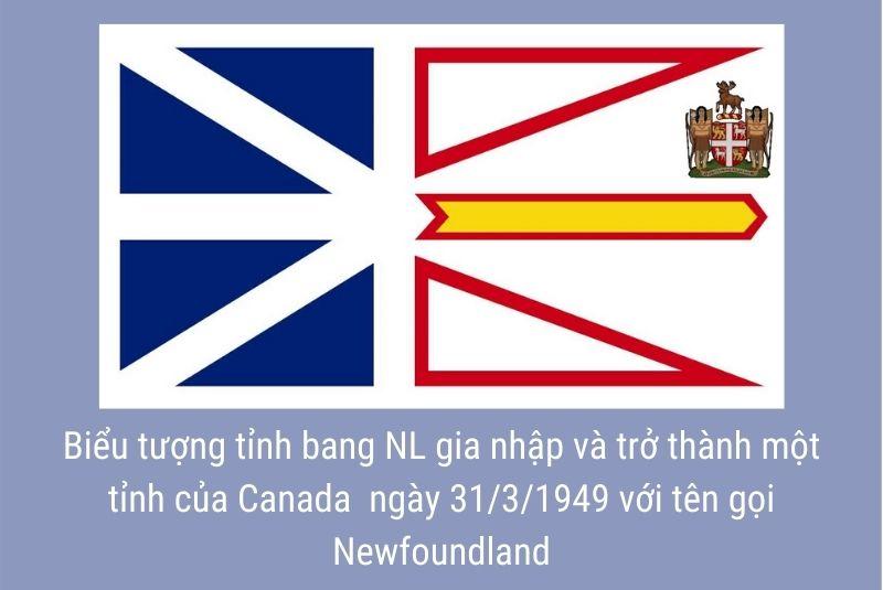 Newfoundland với lá cờ 2 nửa mảnh và biểu tượng góc phải trên cùng