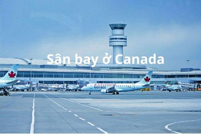 Sân bay Canada có 387 nơi