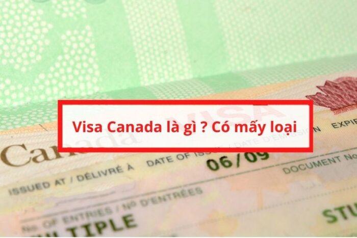 Visa Canada là gì ?