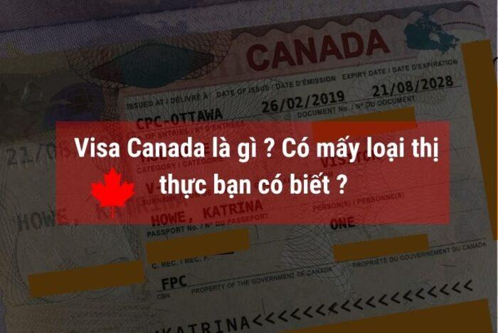 Visa Canada là gì ? Có mấy loại thị thực