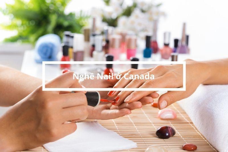 Nghề làm Nail ở Canada