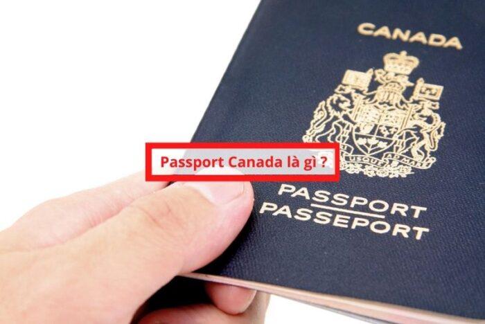 Passport Canada là gì