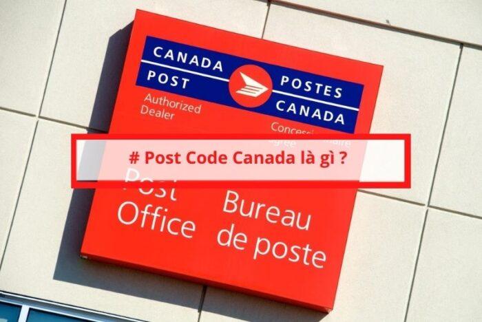 Postal code Canada là gì ?