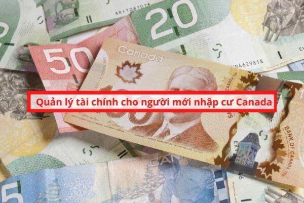 Quản lý tài chính cho người mới nhập cư Canada