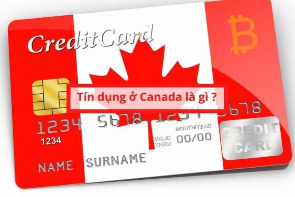 tín dụng ở Canada là gì