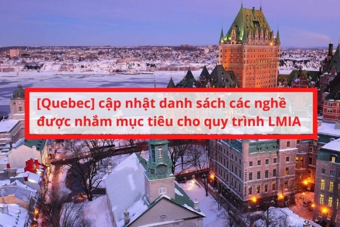 Tỉnh bang Quebec cập nhật danh sách ngành nghề