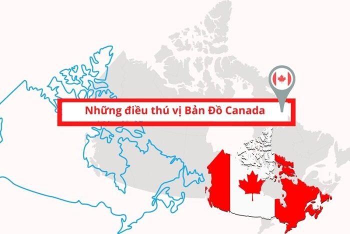 Bản đồ Canada những điều thú vị