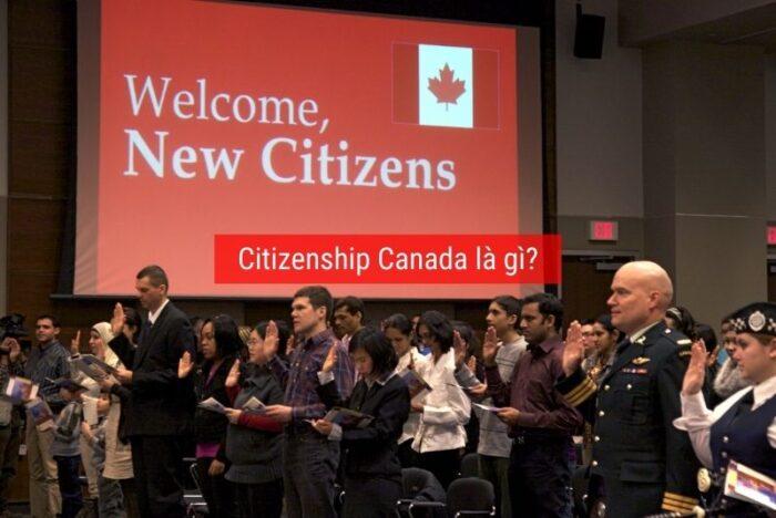 Citizenship Canada là gì ?