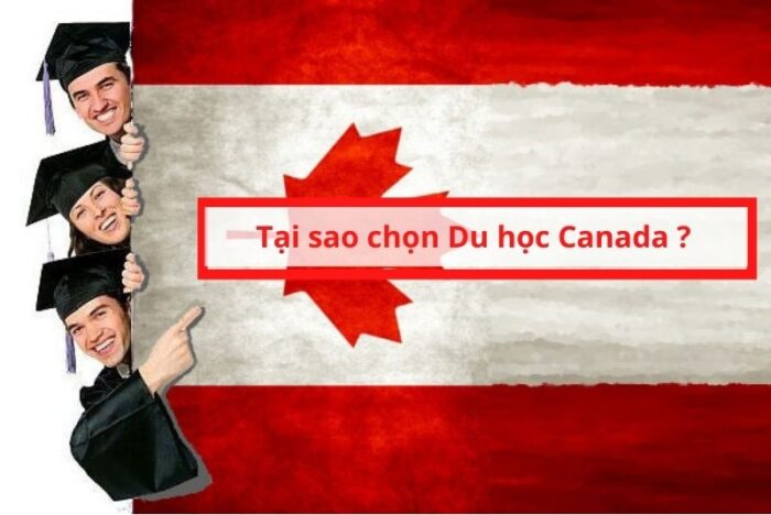 Tại sao chọn du học Canada