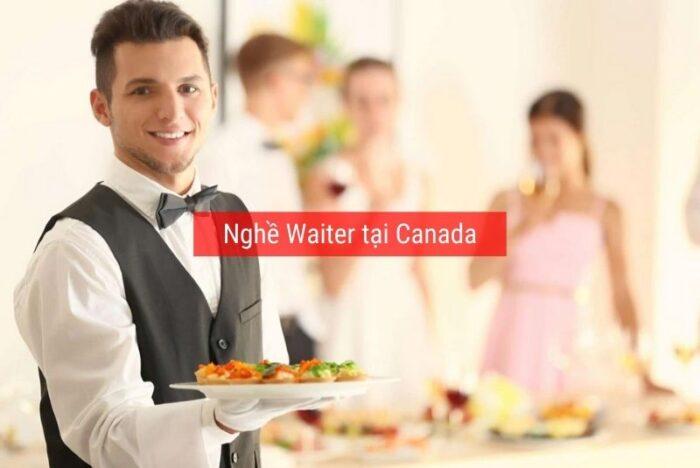 Nghề Waiter tại Canada