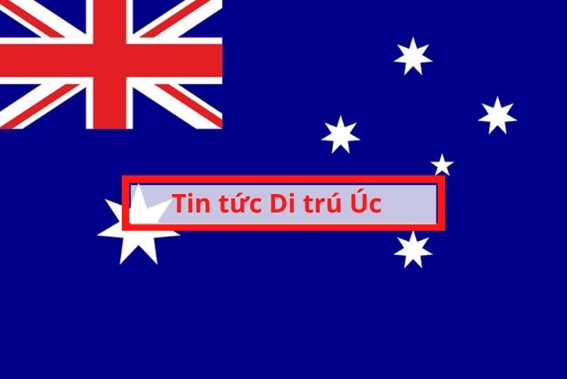 Tin bộ di trú Úc
