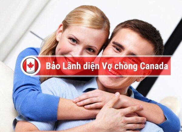 bảo lãnh diện vợ chồng Canada