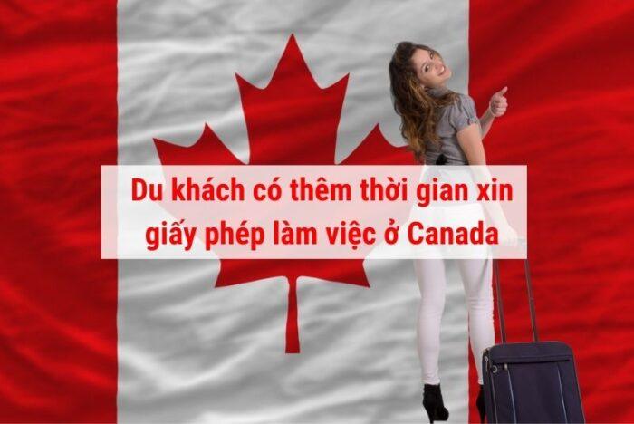 Khách du lịch có thêm thời gian xin giấy phép tại Canada