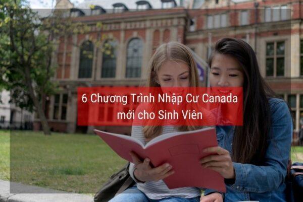 6 chương trình định cư Canada cho sinh viên mới