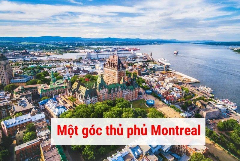 Một góc thủ phủ Montreal Quebec