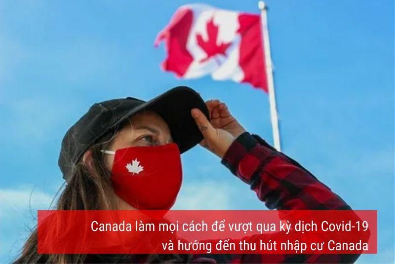 Nỗ lực tuyệt vời chính phủ Canada để vượt đại dịch