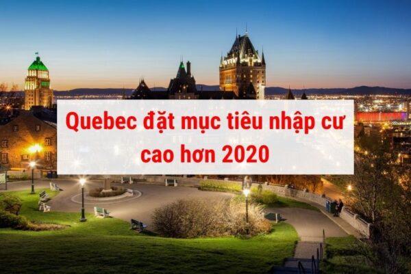 Quebec đặt mục tiêu nhập cư cao 2021