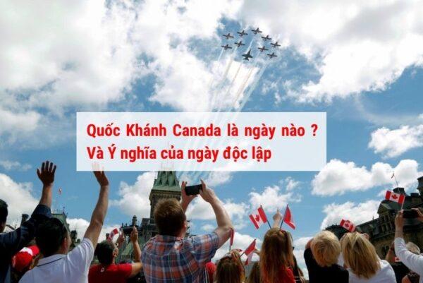 Quốc khánh Canada diễn ra hàng năm vào ngày 1/7