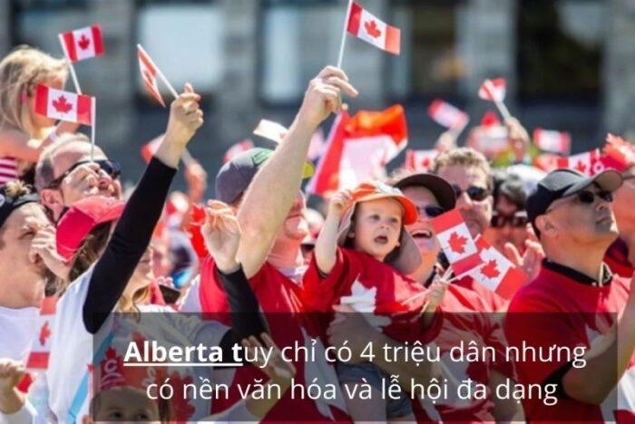 Alberta sở hữu nền văn hóa và lễ hội đa dạn