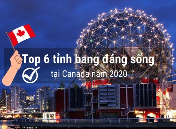 Top 6 tỉnh bang Canada đáng sống năm 2020