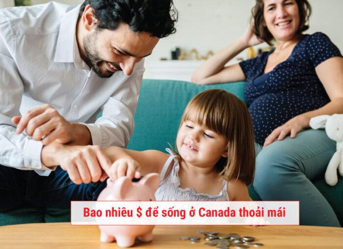 Cần bao nhiêu tiền để sống ở Canada một cách thoải mái