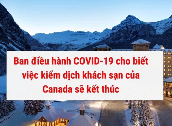 việc kiểm dịch khách sạn tại Canada sẻ kết thúc