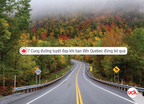 7 cung đường tuyệt đẹp khi bạn du lịch đến Quebec Canada