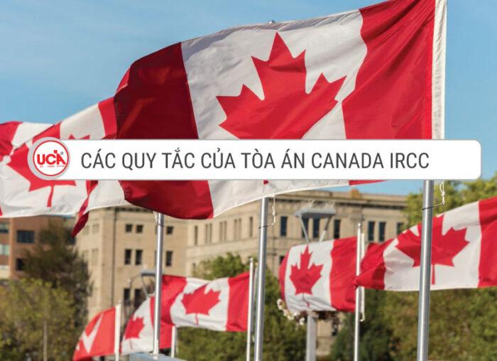 các quy tắc của tòa án IRCC Canada
