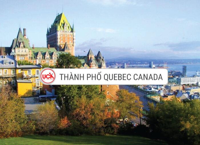 Thành phố Quebec Canada thủ phủ tỉnh bang Quebec