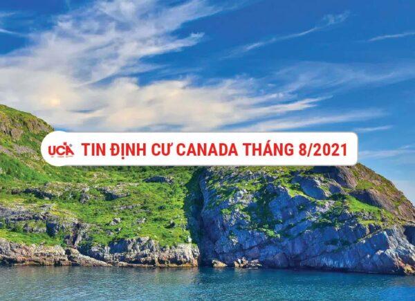 Tổng hợp tin tức định cư Canada tháng 8 năm 2021